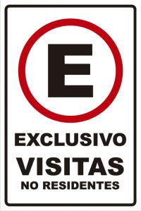 señaletica transito exclusivo visitas no residentes